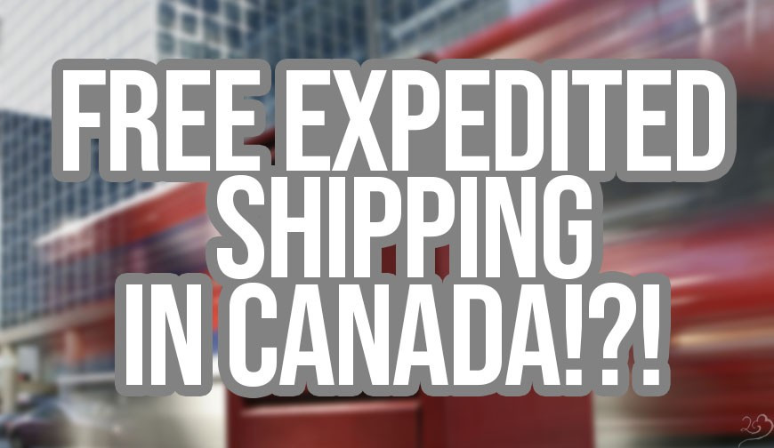 Free Expedited Shipping in Canada! - Vape29 - E-cig, vaping shop in canada